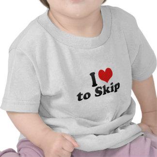 I Love to Skip Shirts