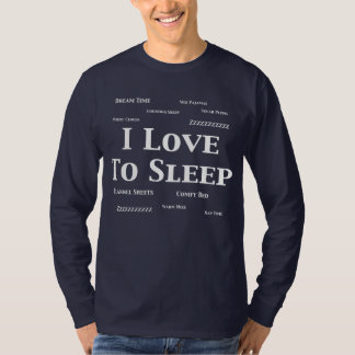 I Love To Sleep Gifts T-Shirt