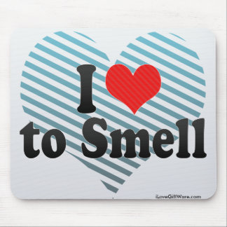 I Love to Smell Mouse Pad