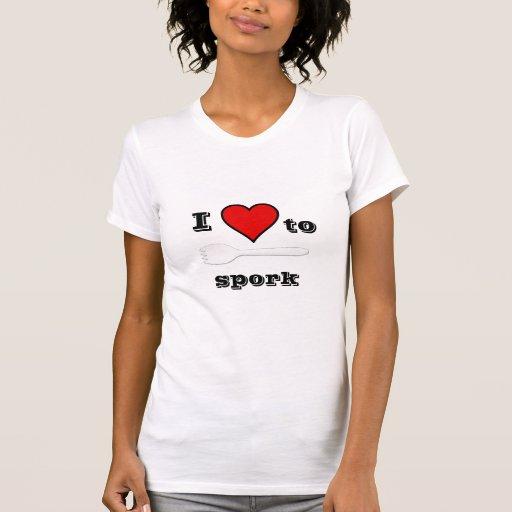 I love to Spork Tshirts