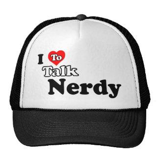 I Love To Talk Nerdy Hat