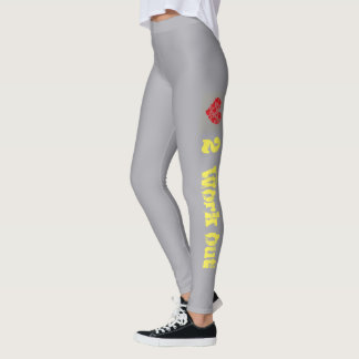 """""""I love to work out"""" Leggings"""