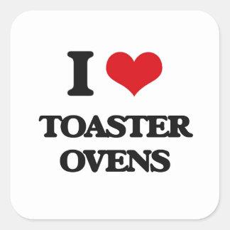 I love Toaster Ovens Square Sticker