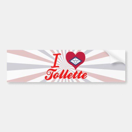 I Love Tollette, Arkansas Bumper Stickers