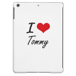 I Love Tommy Case For iPad Air
