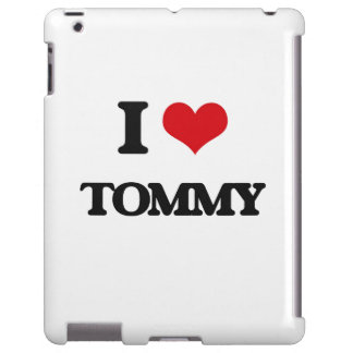 I Love Tommy