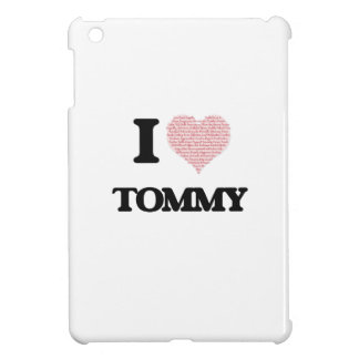 I Love Tommy (Heart Made from Love words) iPad Mini Covers