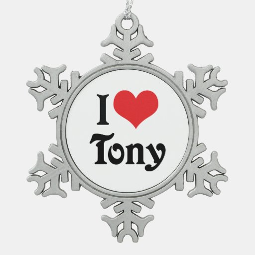 I Love Tony Ornaments