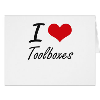 I love Toolboxes Big Greeting Card