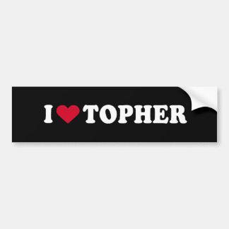 I LOVE TOPHER BUMPER STICKER