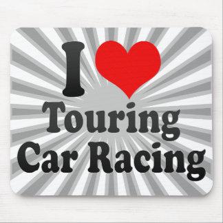 I love Touring Car Racing Mouse Pads