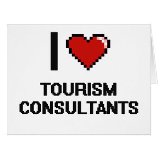I love Tourism Consultants Big Greeting Card