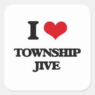 I Love TOWNSHIP JIVE Stickers