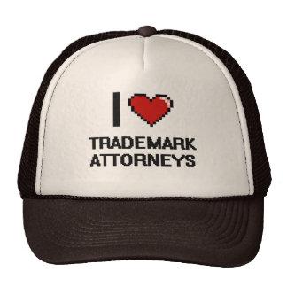 I love Trademark Attorneys Trucker Hat