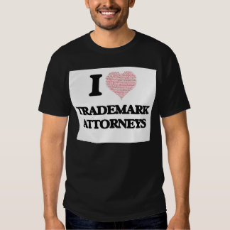 I love Trademark Attorneys (Heart made from words) Tee Shirts