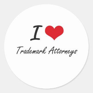 I love Trademark Attorneys Round Sticker
