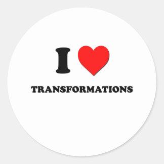 I love Transformations Round Sticker