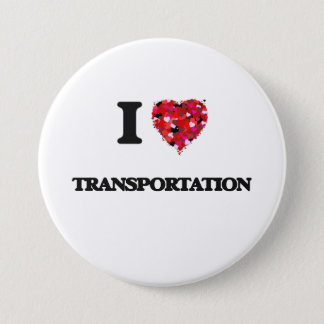 I love Transportation 7.5 Cm Round Badge