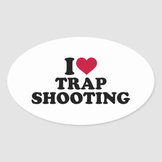I love trap shooting oval sticker
