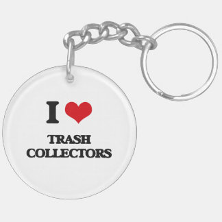 I love Trash Collectors Double-Sided Round Acrylic Keychain