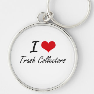 I love Trash Collectors Silver-Colored Round Key Ring
