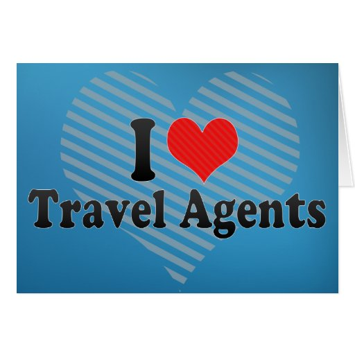I Love Travel Agents Cards