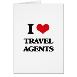 I love Travel Agents Greeting Card
