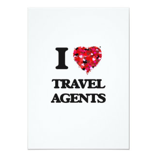 I love Travel Agents 5x7 Paper Invitation Card