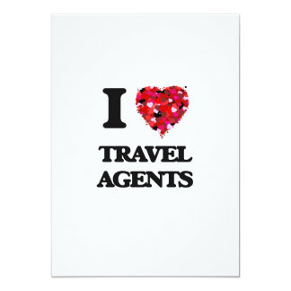 I love Travel Agents 13 Cm X 18 Cm Invitation Card