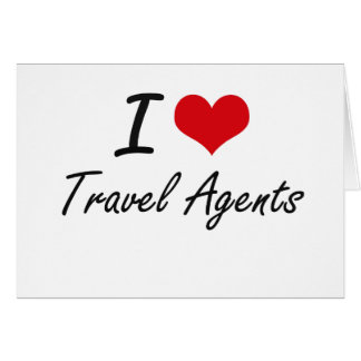 I love Travel Agents Note Card