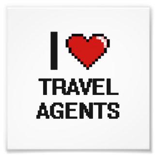 I love Travel Agents Photo Print