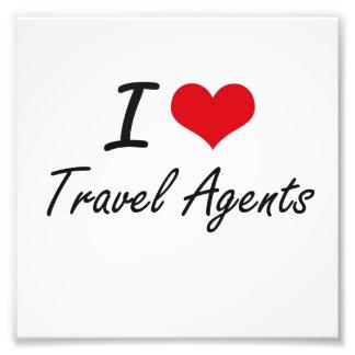 I love Travel Agents Photographic Print
