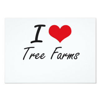 I love Tree Farms 13 Cm X 18 Cm Invitation Card