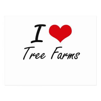 I love Tree Farms Postcard