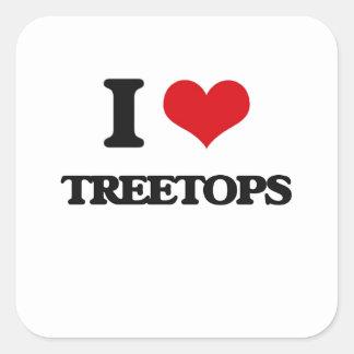 I love Treetops Square Sticker