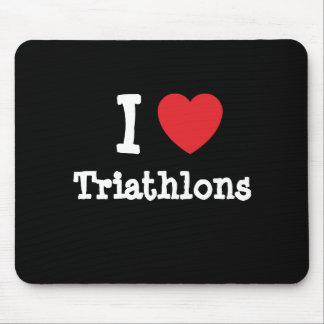 I love Triathlons heart custom personalized Mouse Pad