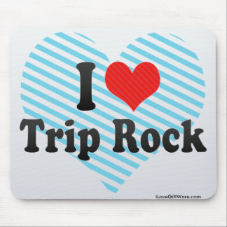I Love Trip Rock Mouse Pad