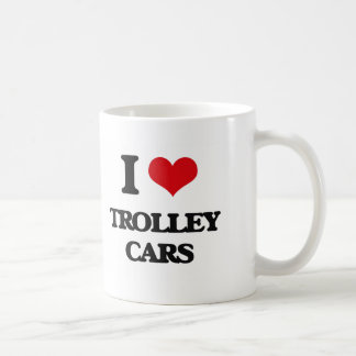I love Trolley Cars Coffee Mug