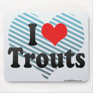 I Love Trouts Mousepad