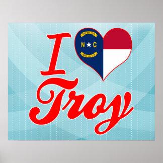 I Love Troy, North Carolina Posters