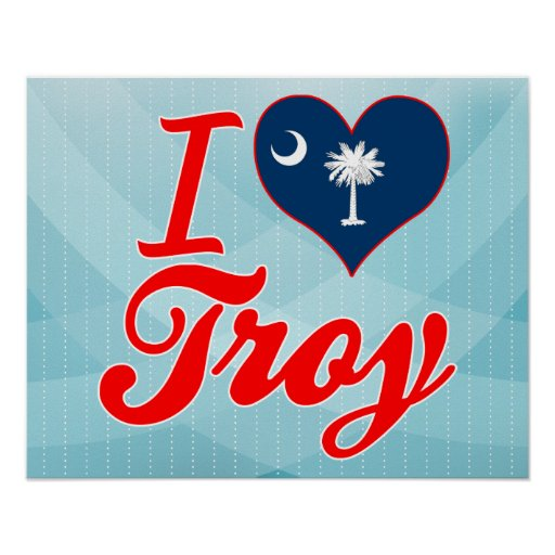 I Love Troy, South Carolina Poster