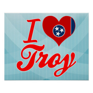 I Love Troy Tennessee Print