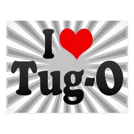 I love Tug-O Post Card
