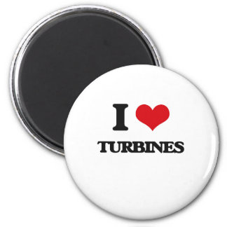 I love Turbines 2 Inch Round Magnet