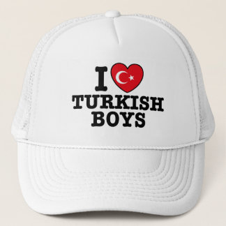 I Love Turkish Boys Trucker Hat