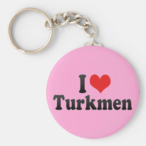 I Love Turkmen Keychain