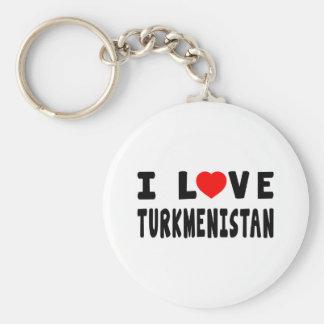 I Love Turkmenistan Keychains