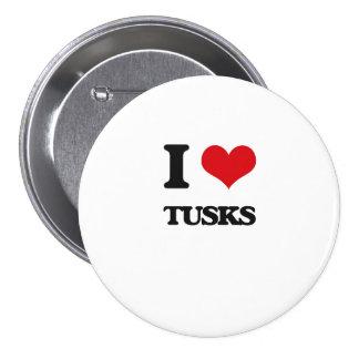 I love Tusks 3 Inch Round Button