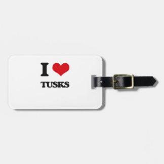I love Tusks Luggage Tag