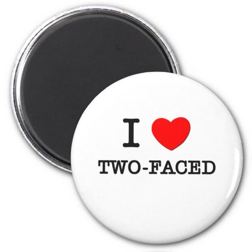I Love Two-Faced Refrigerator Magnets